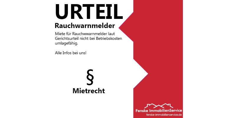 Fenske_Urteil_Mietrecht_Miete_Rauchwarnmelder