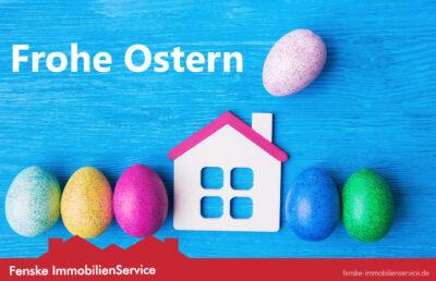 Frohe Ostern von Fenske ImmobilienService in Waltrop