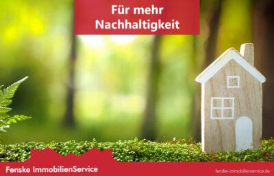 Umweltschutz und Nachhaltigkeit von Fenske ImmobilienService